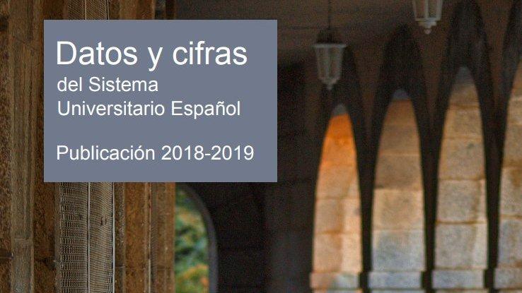 Publicada la edición 2018-2019 del informe «Datos y Cifras del Sistema Universitario Español»