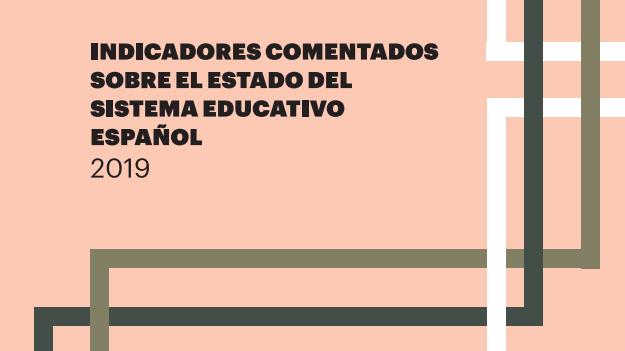 Indicadores comentados sobre el estado del sistema educativo español de la Fundación Ramón Areces